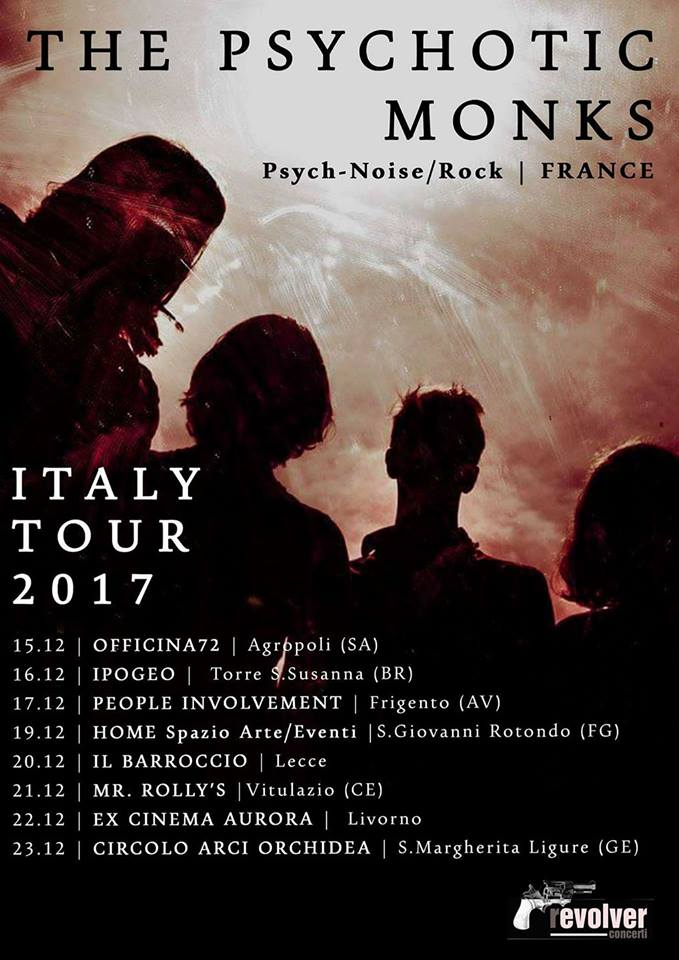 The Psychotic Monks Italy tour