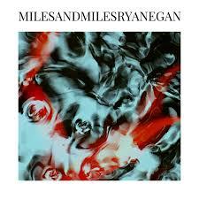 ryan egan miles and miles